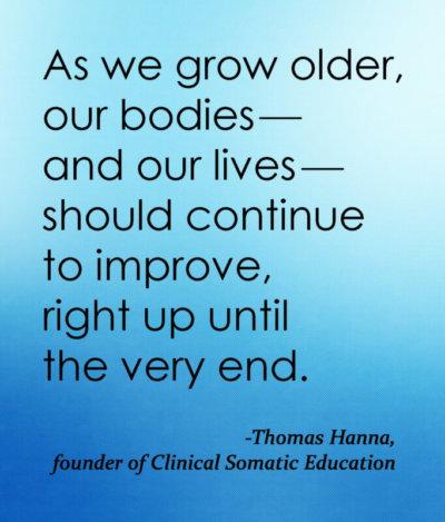 Thomas Hanna Quote