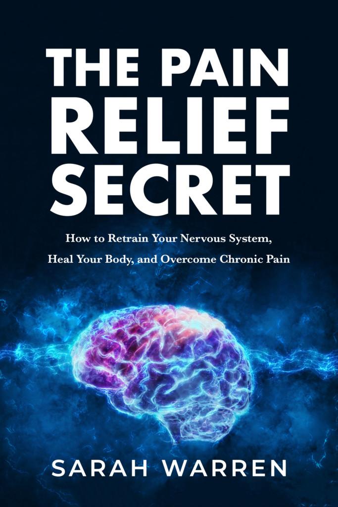The Pain Relief Secret